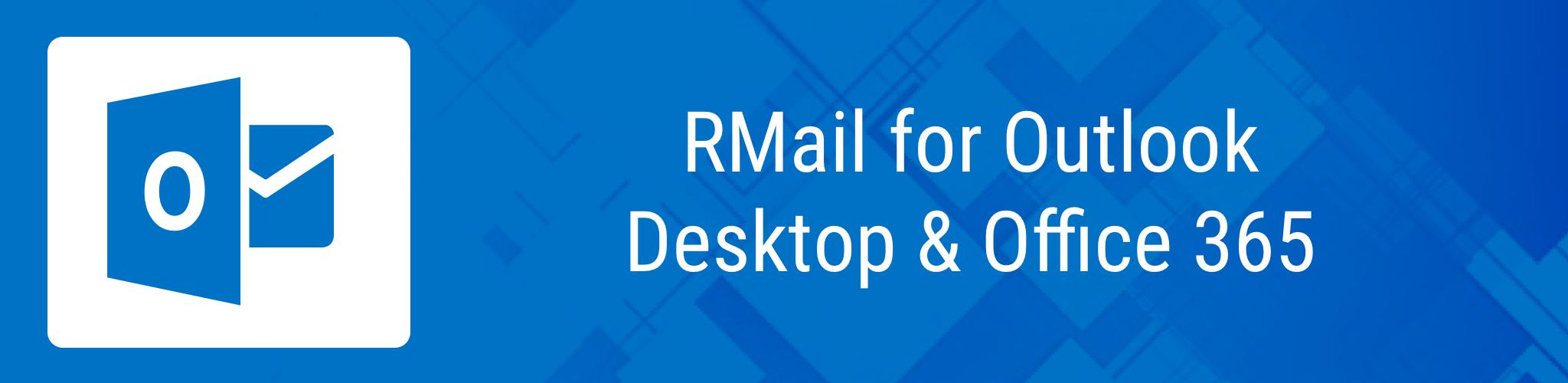 RMail for Outlook Desktop & Office 365